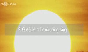 5 điều khách nước ngoài thường đồn thổi về Việt Nam
